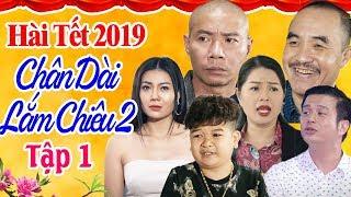 Hài Tết 2019 | Chân Dài Lắm Chiêu 2 - Tập 1 | Phim Hài Tết Mới Nhất 2019 | Công Lý, Thanh Hương