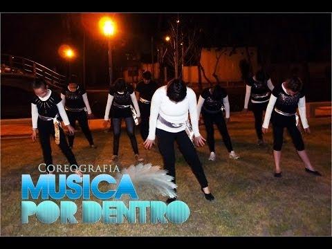 Coreografìa Musica por dentro- Lilly Goodman y Tercer Cielo (Grupo SAMA)