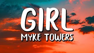 Myke Towers - Girl (Letra/Lyrics)