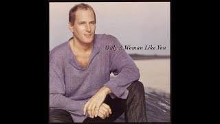 Michael Bolton - Only A Woman Like You (Album Version) HQ