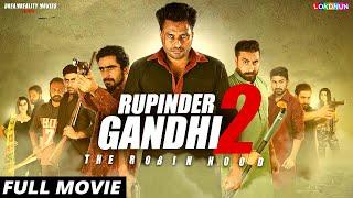 RUPINDER GANDHI 2 : (FULL FILM)   New Punjabi Film   Latest Punjabi Movie 2017