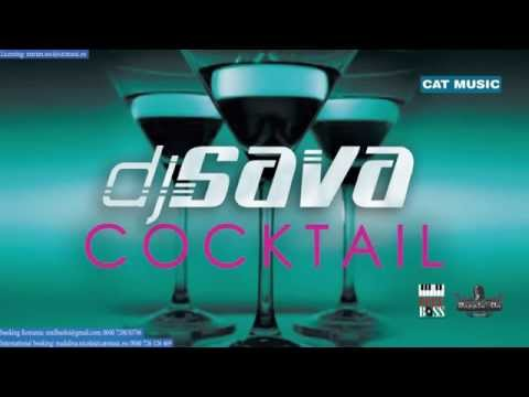 Dj Sava - Cocktail (Official Single)