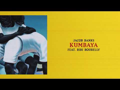Jacob Banks - Kumbaya (feat. Bibi Bourelly) (Official Audio)