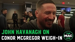 John Kavanagh's instant reaction to Conor McGregor's 170-pound weigh-in