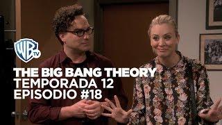 The Big Bang Theory Temporada 12 | Episodio 18 - Penny y Leonard tratan de convencer al Dr. Thorne