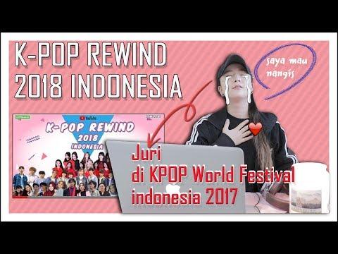 REAKSI JURI KPOP WORLD FESTIVAL 2017 NONTON KPOP REWIND INDONESIA 2018 [SUB : IDN, KOR]