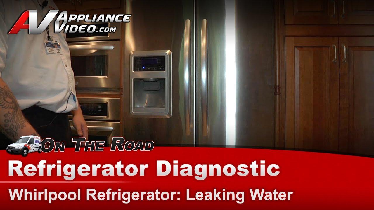 Refrigerator Diagnostic Amp Repair Leaking Water On Floor