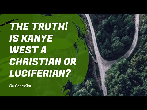 THE TRUTH! Is Kanye West a Christian or Luciferian? | Dr. Gene Kim