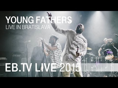 YOUNG FATHERS live in Bratislava (2015)