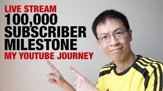 100,000 Subscriber Milestone (LIVE STREAM)