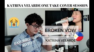 [REACTION] I FELT IT! KATRINA VELARDE - Broken Vow | One Take Cover Sessions