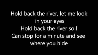 James Bay ~ Hold back the river lyrics