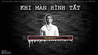 Khi Màn Hình Tắt - Rhymastic ft YC :) [Video Lyrics Cool]