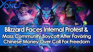 Blizzard Faces Internal Protest & Mass Community Boycott After Favoring Chinese Money Over Freedom
