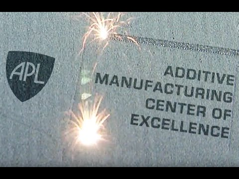 APL's Additive Manufacturing Center of Excellence