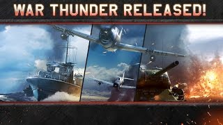 War Thunder moves from open beta to release