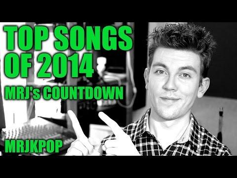 MRJ's Top 15 KPOP Songs of 2014 - MRJKPOP