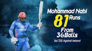 Mohammad Nabi 81 Run Against Ireland | 3rd T20 |Afghanistan vs Ireland in India 2019
