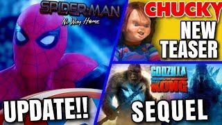 Spider-Man 3 Update, Godzilla Vs Kong Sequel, Chucky Series Teaser & MORE!!