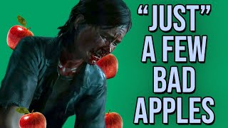 The Last Of Us 2 - A Few Bad Apples Spoil the Bunch