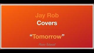 Tomorrow (Higher) Jorja Smith Piano Tutorial
