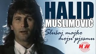 Halid Muslimovic - Slusaj majko moju pjesmu (Official Video 1989) HD