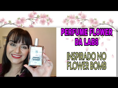 PERFUME FLOWER DA LAB8 FRAGRANCES (INSPIRADO NO FLOWER BOMB)🌺