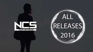 NCS - ALL RELEASES OF 2016 PLAYLIST MIX 【6 HOURS OF COPYRIGHT FREE MUSIC】