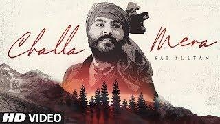 Challa Mera – Sai Sultan