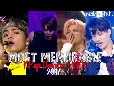Most Memorable KPop Dances EVER | Male Artists in 2017