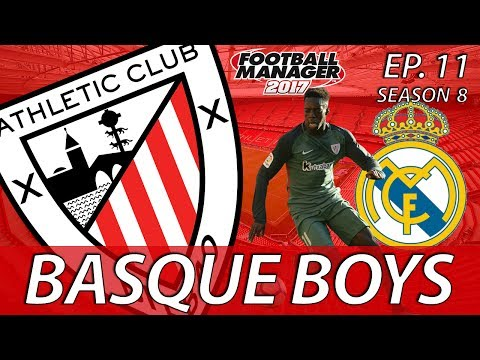 Basque Boys | S08E11 | REAL PUSH | Football Manager 2017