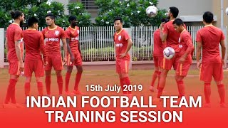 Indian Football Team Final Training Session before Syria Match | 15th July 2019