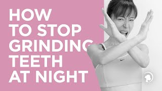 Stop Grinding Teeth at Night with Face Yoga