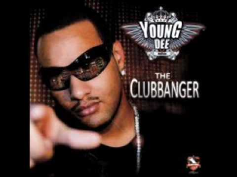 Young Dee The Clubbanger