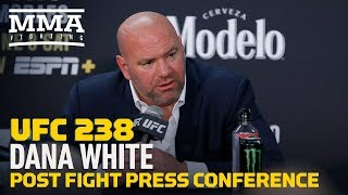 UFC 238: Dana White Post-Fight Press Conference - MMA Fighting