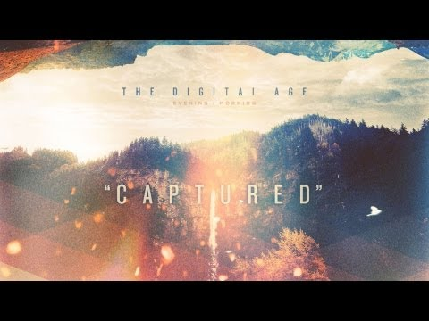 'Captured' [Official Lyric Video] | The Digital Age