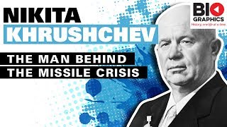 Nikita Khrushchev – The Man Behind the Missile Crisis