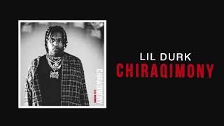Lil Durk - Chiraqimony (Official Audio)