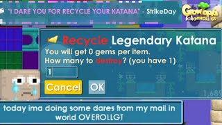 Growtopia | Insane Dares | Recycle My Katana