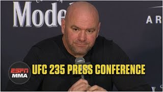 Dana White UFC 235 Postfight Press Conference | ESPN MMA
