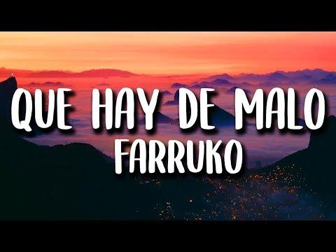 Farruko - Que Hay De Malo (Letra)