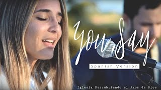 You Say - Lauren Daigle (ESPAÑOL) | SPANISH version (Acoustic cover with lyrics) | DANILA VASSALLO