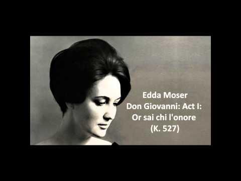 Edda Moser: Or sai chi l'onore (Don Giovanni)