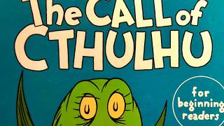 H.P. Lovecraft's The Call of Cthulhu for Beginner Readers