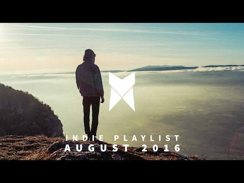 New Indie Music Playlist | August 2016