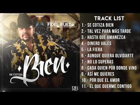 Fidel Rueda / SE COTIZA BIEN ( Disco completo)
