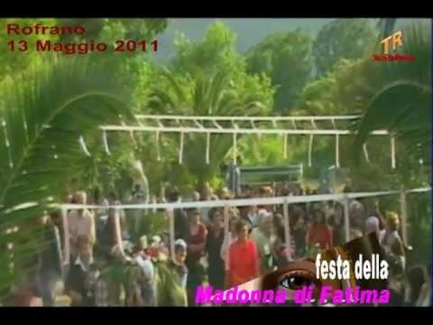 Festa della Madonna di Fatima - Rofrano 13 maggio 2011