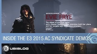 Inside the E3 2015 Assassin's Creed Syndicate Demos