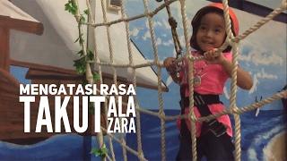 Hebaaat !!! Zara berhasil melawan Rasa Takut !!!