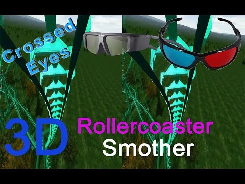 3D Rollercoaster: Smother (3D for PC/3D phones/3D TVs/Crossed Eyes)